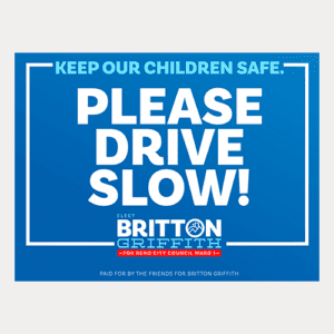 Drive Slow Yard Sign