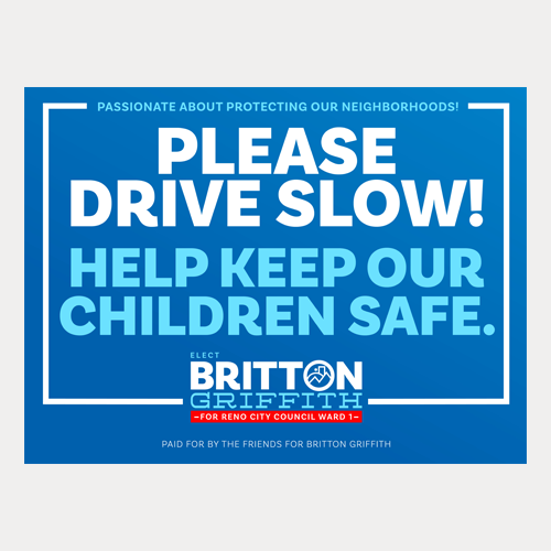 Please Drive Slow! Yard Sign